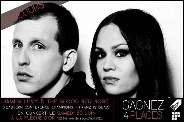 Concours JamesLevyandthebloodRedRose 2012 Gagnez 4 Places pour James Levy And The Blood Red Rose à la Flèche dOr le 30 juin 2012
