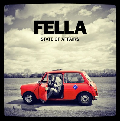 Fella StateofAffairs Fella   State of Affairs