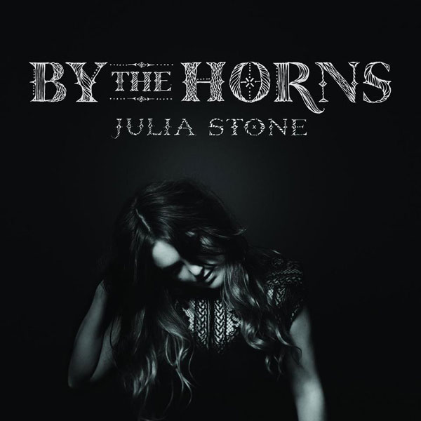JuliaStone BytheHorns Julia Stone   By the Horns