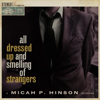 MicahPHinson-Alldressedupandsmellingofstrangers