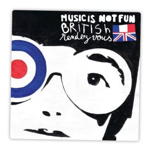 Musicisnotfun-Britishrendezvous