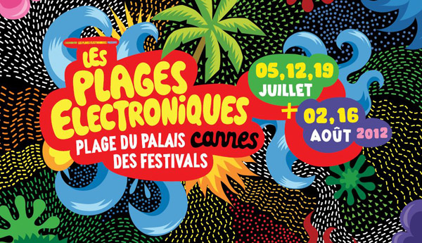 PlagesElectroniques 2012 Adnsound Festival les Plages lectroniques   Programmation Juillet Aout   2012
