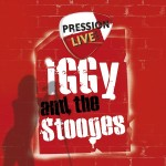 Pression Live Iggy Pop 150x150 Iggy Pop and the Stooges Live   Casino de Paris