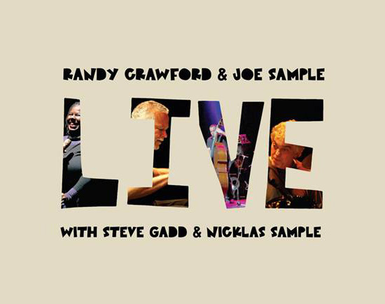 Randy Crawford Joe Sample Live Randy Crawford and Joe Sample   Live   Album