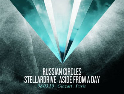 RussianCircles Stellardrive Asidefromaday aglazart Concours   Russian Circles   Stellardrive   Asidefromaday   8 mars 2010  Glazart