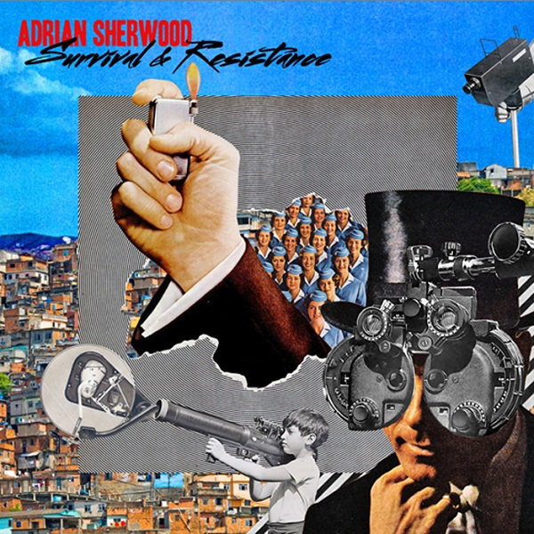 Survival and Resistance Adrian Sherwood Adrian Sherwood   Survival and Resistance