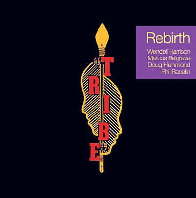 Tribe-Rebirth