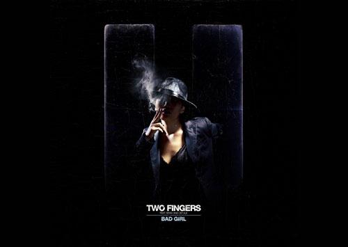 TwoFingers-BadGirl