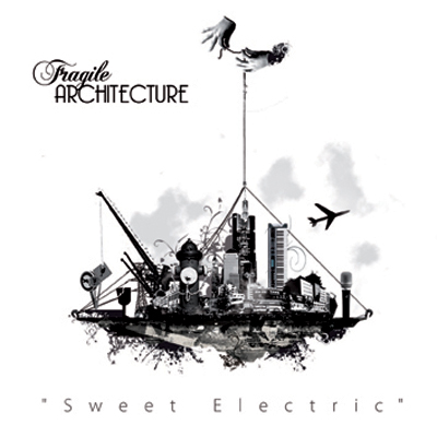 fragilearchitecture-sweetelectric