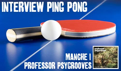 interviewpingpong-profpsygroove-1