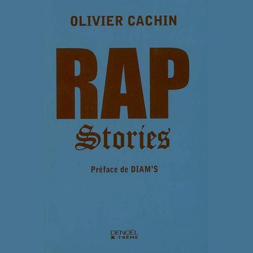 oliviercachin-rapstories