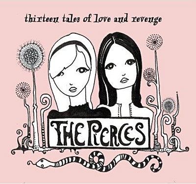 thepierces-thirteentalesofloveandrevenge
