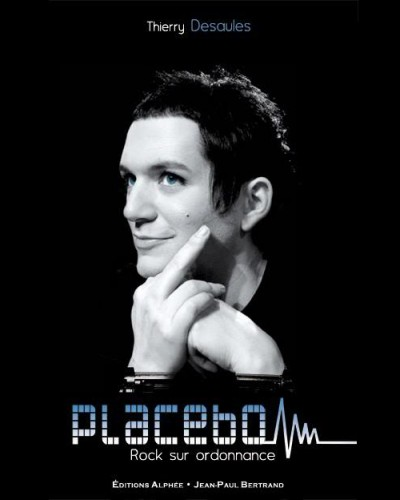 thierrydesaules-placebo-rocksurordonnace